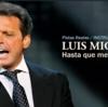 ルイス・ミゲル「Hasta que me olvides」