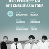 【Setlist】 2017 CNBLUE ASIA TOUR [BETWEEN US] @Seoul 06/03・04