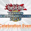 【遊戯王】WCS2019セレブレーションイベントの詳細日が判明!世界大会の制限改訂などまとめ