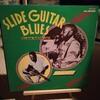 ナイフでスライドする人達は何故か歌がうまい?「SLIDE GUITAR BLUES」