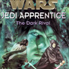 "The Dark Rival (""Star Wars"" Jedi Apprentice)"