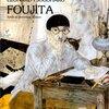 【映画感想】『FOUJITA』(2015) / 藤田嗣治を描いた「アート系映画」