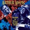 《お爺の脳に栄養・~>音楽の楽しい連鎖(Fun-CoNNeX)<~・^B^》『Arthur Adams(アーサー・アダムス)/Look What The Blues Has Done For Me【AMU】』・~>|あのさあ ちょい踊りながら 歩いちゃあだめかなあ!?_^|<~・