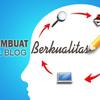 Cara membangun blog atau backlink yang berkualitas & baik