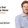 スタートアップのアイデアを見つける方法 (Startup School 2020)