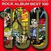 ロック・アルバム・ベスト100: Record Collector's Magazine 25th Anniversary Special: ROCK ALBUM BEST 100