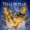 VHÄLDEMAR 『Straight To Hell』