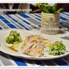 ポチめし♪鶏ささみセビーチェ、レモン味カッペリーニ、アスパラ「和」ジェリー、豚しゃぶしゃぶサラダ二種ソース