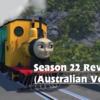ハイヤ!ようこそ新世界へ!きかんしゃトーマスレビューオーストラリア編(Season 22 Review Part 5)