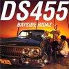 BAYSIDE RIDAZ / DS455