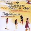 three cheers for our side / Flipper's Guitar (1989/2006 FLAC)