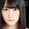 第6回 「Future Strike」(小倉唯 7thシングル)