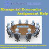 Reasons Why Students Seek Managerial Economic Assignment Help?