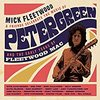 Mick Fleetwood & Friends/『Celebrate The Music Of Peter Green & The Early Years Of Fleetwood Mac』入手