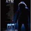 映画「ATM」感想 ATMに閉じ込められちゃった 9点
