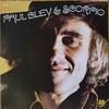Paul Bley & Scorpio (1972) 早く聴くべきだったレコード