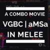 『スマブラDX』超絶プレイがここに!神技コンボ動画 #2  feat. VGBC| aMSa @ Full Bloom4