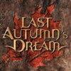 Last Autumn's Dream 「Last Autumn's Dream」