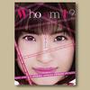 #マドカ・ジャスミン「Who am I ?」