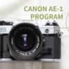 CANON AE-1 PROGRAMの使い方♪