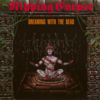 Ripping Corpse「Dreaming with the Dead」