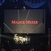 MALICE MIZER 25周年ライブを石井さんゲストボーカルで観てしまった