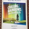 『Chasing Rainbows: The Road To Oz』2019.9.26.19:00 @Paper Mill Playhouse