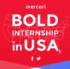 メルカリのBOLD INTERNSHIP in USAに参加した話
