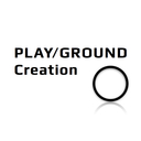 PLAY/GROUND Creation