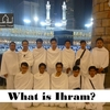 What is Ihram?