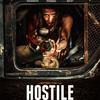 世界終末を生き延びた私に待っていた地獄、マチュー・トゥリ監督『ホスティル(原題:HOSTILE)』
