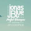 【和訳/歌詞】Perfect Strangers/Jonas Blue(ジョナス・ブルー) feat. JP Cooper(JPクーパー)