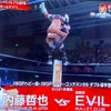 11・7  IWGPヘビー級・IWGPインターコンチネンタル・ダブル選手権  内藤哲也 VS EVIL