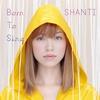 SHANTIの1st/2ndアルバム Born To Sing/Romance With MeのSACD専用盤