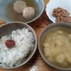 玉葱の味噌汁と納豆
