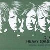 GLAYおすすめ曲ランキング2018年6月版〜HEAVY GAUGE編〜