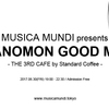 2017.06.30(FRI) 19:00 - 22:30 MUSICA MUNDI presents TORANOMON GOOD MUSIC @ THE 3RD CAFE by Standard Coffee