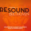 """RESOUND BEETHOVEN""、若きベートーヴェンのリアルを見つめて、"