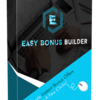 Easy Bonus Builder Review: Huge discount and special bonuses