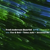 Fred Anderson Quartet / Live Volume Ⅳ