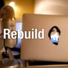Tech系Podcast「Rebuild」を聞く。