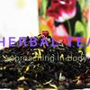 Herbal Tea approaching in-body  ハーブティの魅力