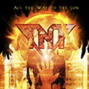 Tnt 「All The Way To The Sun」