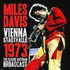 Vienna Stadthalle 1973/Miles Davis