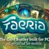 最近プレイしたゲーム、Faeriaについて。