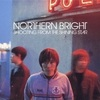 Northern Bright - Pale Blue Eyes