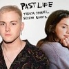 ~Past Life~ Trevor Daniel feat Selena Gomez