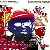 Curtis Mayfield / Back To The World(1973,US)