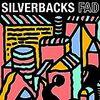【199】Silverbacks「Fad」