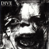 Dive - First Album